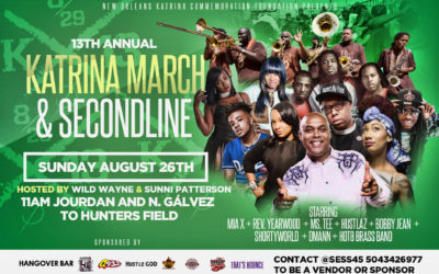 Hurricane Katrina 13th Anniversary March & Second Line – Sunday, August 26, 2018