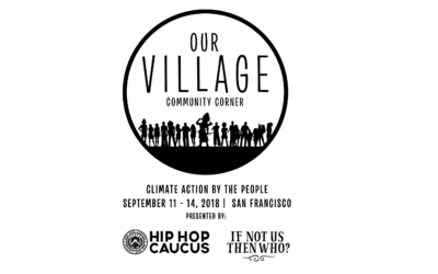 Hip Hop Caucus co-hosts ​'Our Village', Largest Community Convening During Global Climate Action Summit
