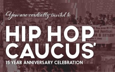 Celebrate Hip Hop Caucus' 15th Anniversary!