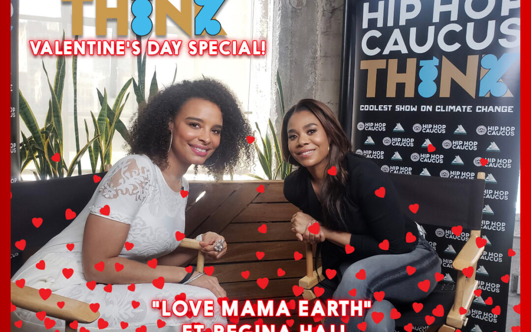 Regina Hall and Antonique Smith Urge Love for the Planet on Valentine's Day